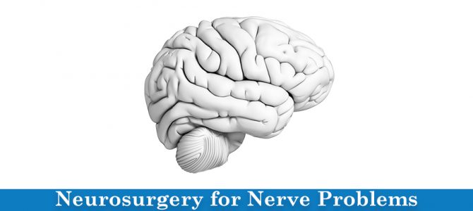 Neurosurgery: Advanced Techniques for Nerve Problems