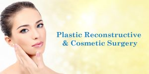 Plastic Reconstructive and Cosmetic Surgery - Venkateshwar Hospitals